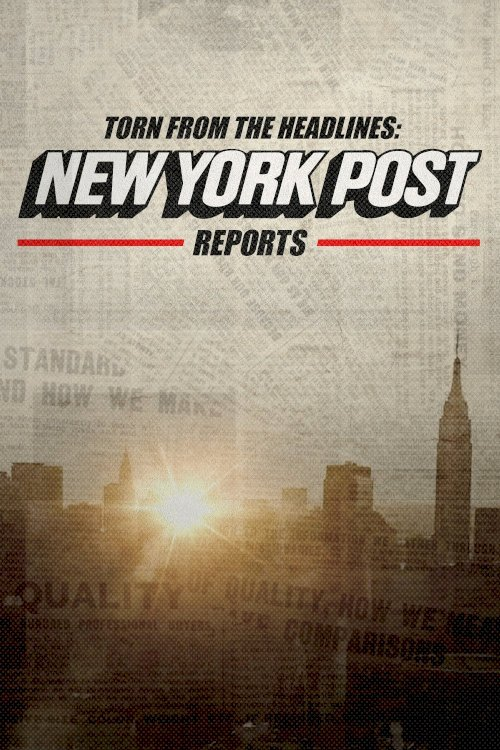 Torn from the Headlines: The New York Post Reports
