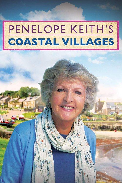 Penelope Keith's Coastal Villages