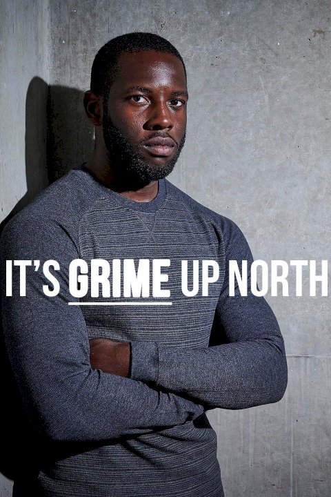 It's Grime Up North