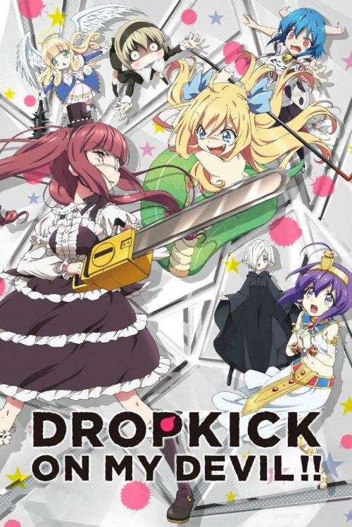 Dropkick on My Devil!!