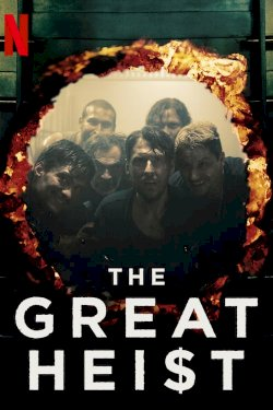 The Great Heist