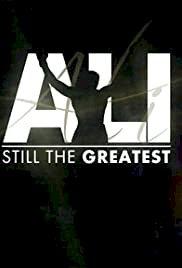 Ali: Still the Greatest