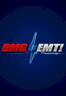 OMG! EMT!
