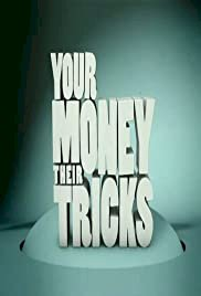 Your Money, Their Tricks
