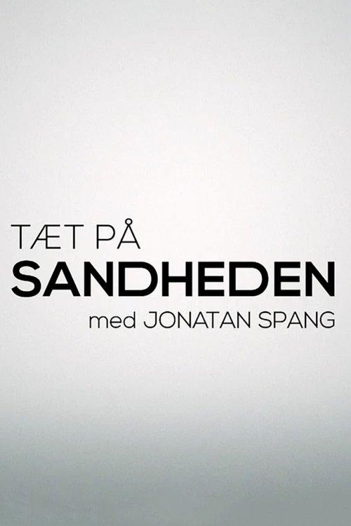 Tæt på sandheden med Jonathan Spang