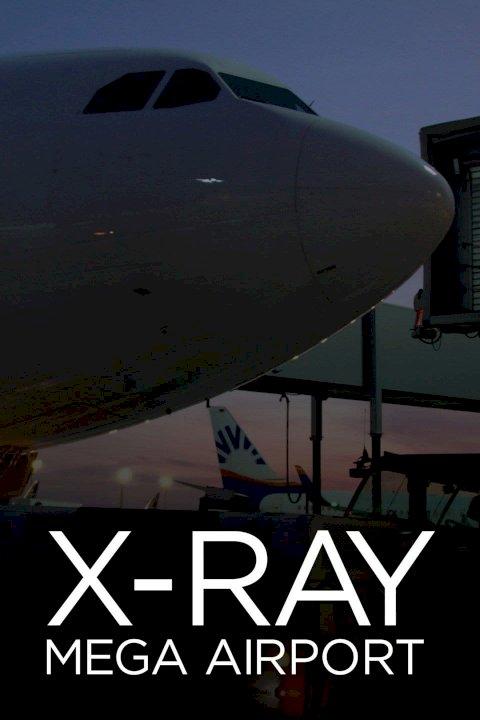 X-Ray Mega Airport